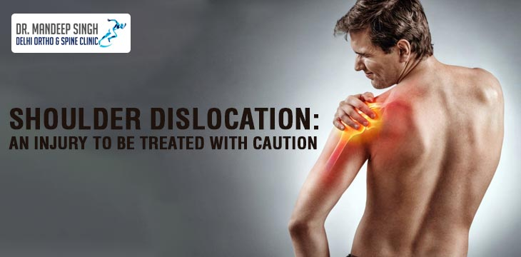 Shoulder Dislocation: An Injury To Be Treated With Caution